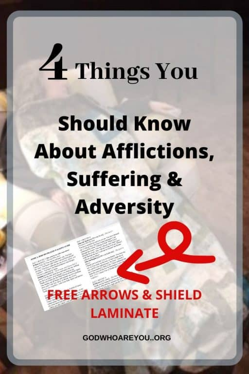 lady in chair afflicted with text overlay of 4 things you should know about afflictions suffering and adversity