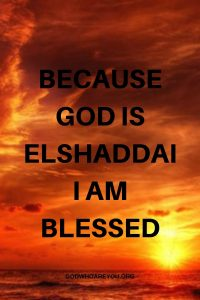 BECAUSE GOD IS EL SHADDAI, I AM BLESSED - LEARNING TO GIVE