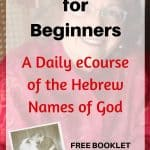Bible Study for Beginners daily ecourse of the Hebrew Names of God