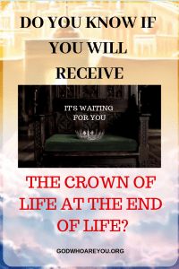 Do You Know If You Will Receive the Crown of Life