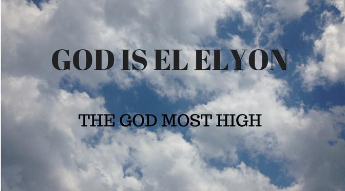 M9A God Most High: El Elyon