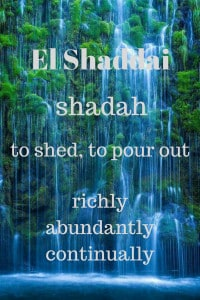 El Shaddai pours out
