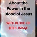 HOW I LEARNED ABOUT THE POWER IN THE BLOOD OF JESUS