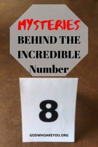Number 8 plaque with text overlay of Mysteries Behind the Incredible Number 8