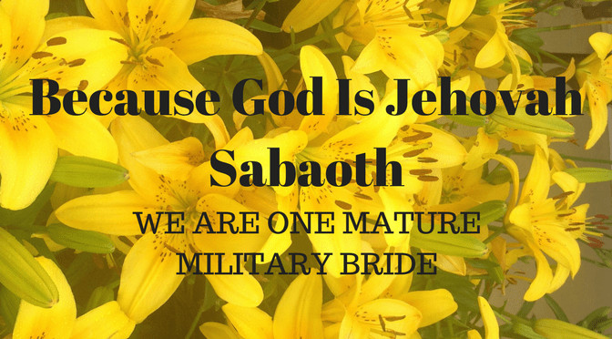 M10I Jehovah Sabaoth: Lord of hosts Leads the Way