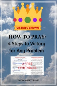 How to Pray: 4 Steps to Victory for Any Problem
