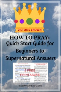 How to Pray: Quick-Start Guide for Beginners to Supernatural Answers to Your Concerns