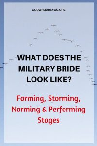 Lord of Hosts - what does the military bride look like? Forming, Norming, Storming and Performing Stages