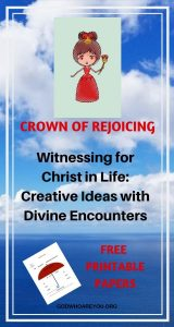 Witnessing-for-Christ-Ideas-in-Life-with-Cerative-Ideas-and-Divine-Encounters